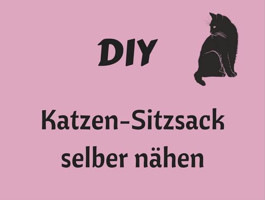 DIY Katzensitzsack selber naehen